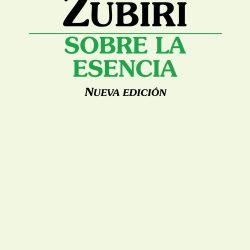 Хавьєр Субірі (Ксавьєр Зубірі) та його монографія «Sobre la esencia»